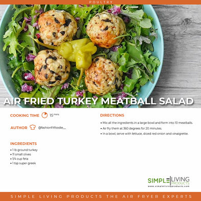 Air Fried Turkey Meatball Salad