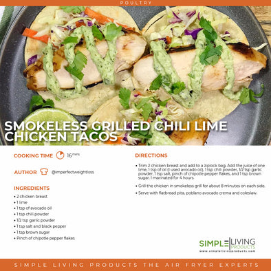 Smokeless Grilled Chili Lime Chicken Tacos