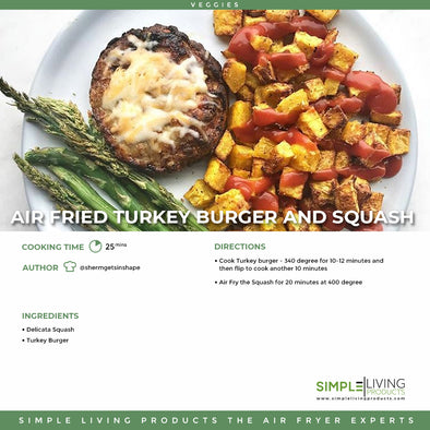 Air Fried Turkey Burger and Squash