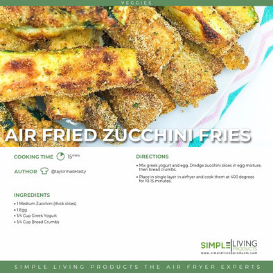 Air Fried Zucchini Fries