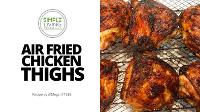 Crispy Air Fried Chicken Thighs
