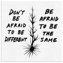 Load image into Gallery viewer, Don't Be Afraid To Be Different Quote Canvas WB - Carini Arts