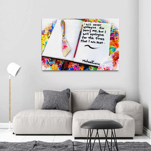 I Will Never Apologize For Being Me Quote Canvas - Acrylic Alchemy