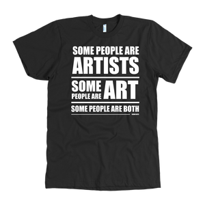 Some People Art Tee