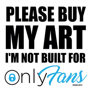 the best OnlyFans art quote of the pandemic from San Diego artist Michael Carini of Carini Arts
