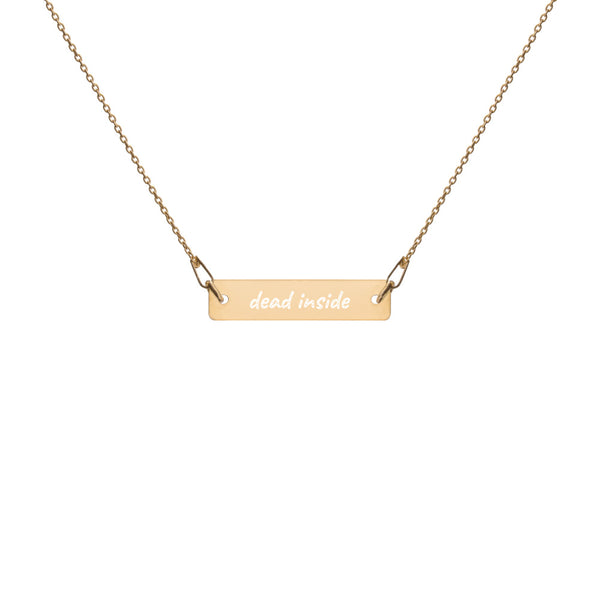 Dead Inside Engraved Necklace