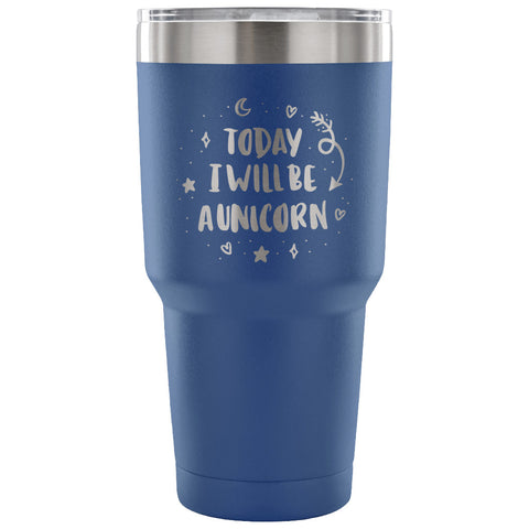 Image of Today I Will be A Unicorn 30 oz Tumbler - Travel Cup, Coffee Mug