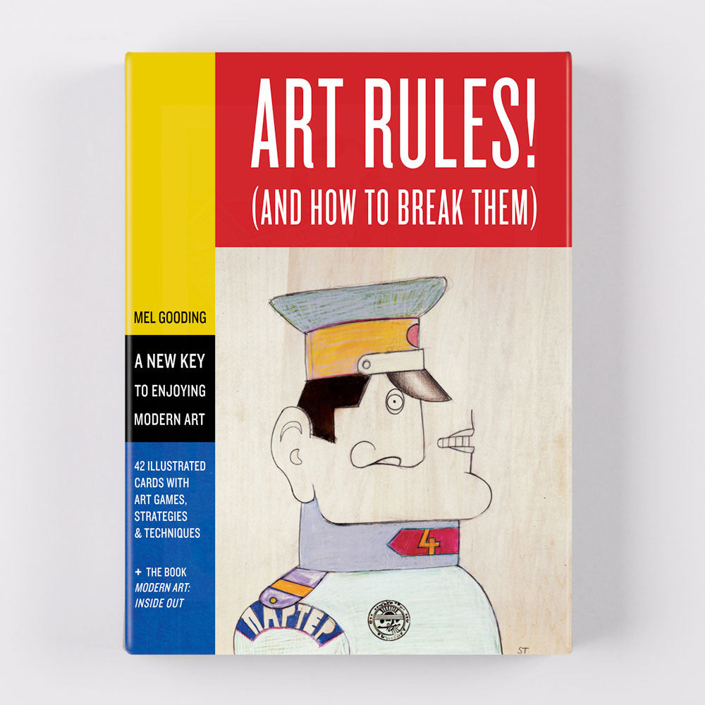 Art Rules (and how to break them) by Mel Gooding