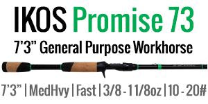 "IKOS Promise 73 - 7'3"" Medium Heavy, Fast, Casting"