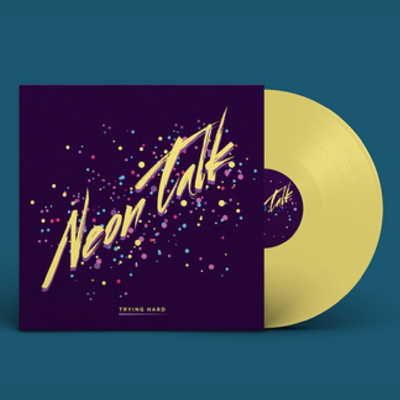 Neon Talk - Limited Edition Vinyl