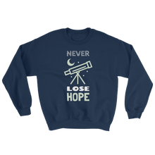 Load image into Gallery viewer, Never Lose Hope Sweatshirt - Mountain Wanderlust