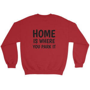 Home Is Where You Park It Sweatshirt - Travel Wanderlust