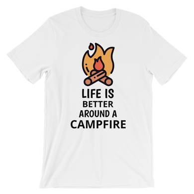 Life Is Better Around A Campfire T-Shirt - Mountain Wanderlust