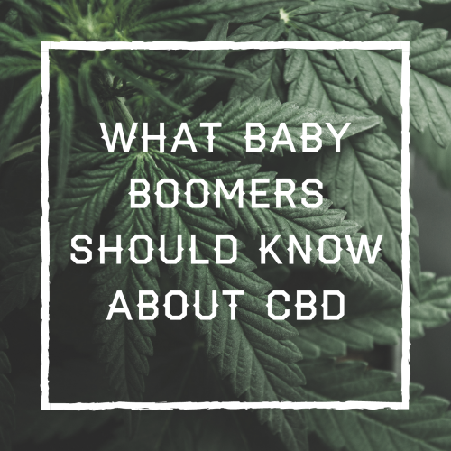 What Baby Boomers Should Know About CBD