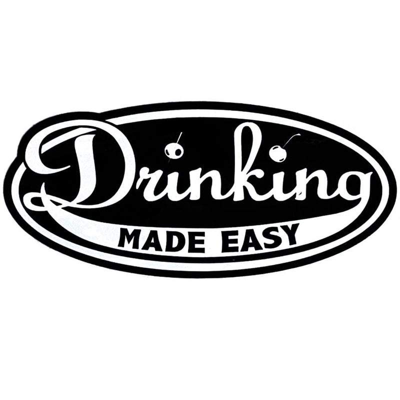 Drinking Made Easy Sticker