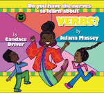 B- Do You Have the Nerves to Learn About Verbs?
