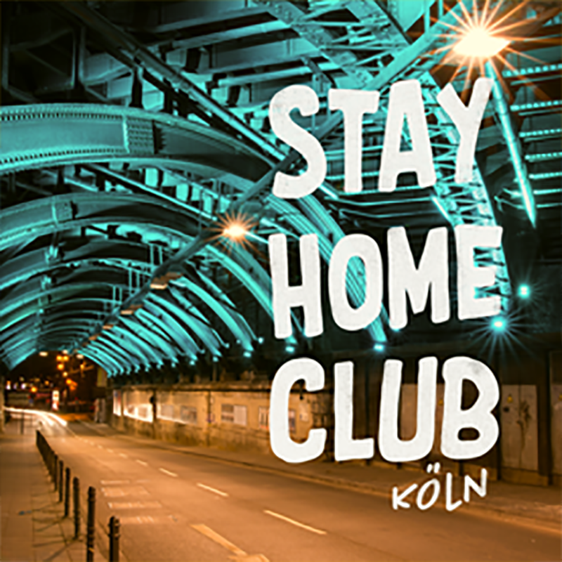 Stay Home Club Cologne