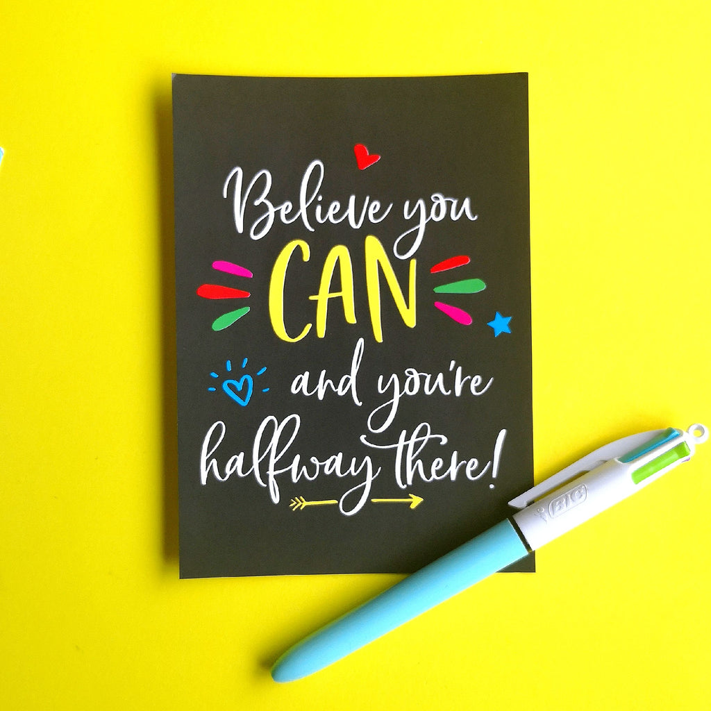 Believe you can and you're halfway there inspirational postcard print