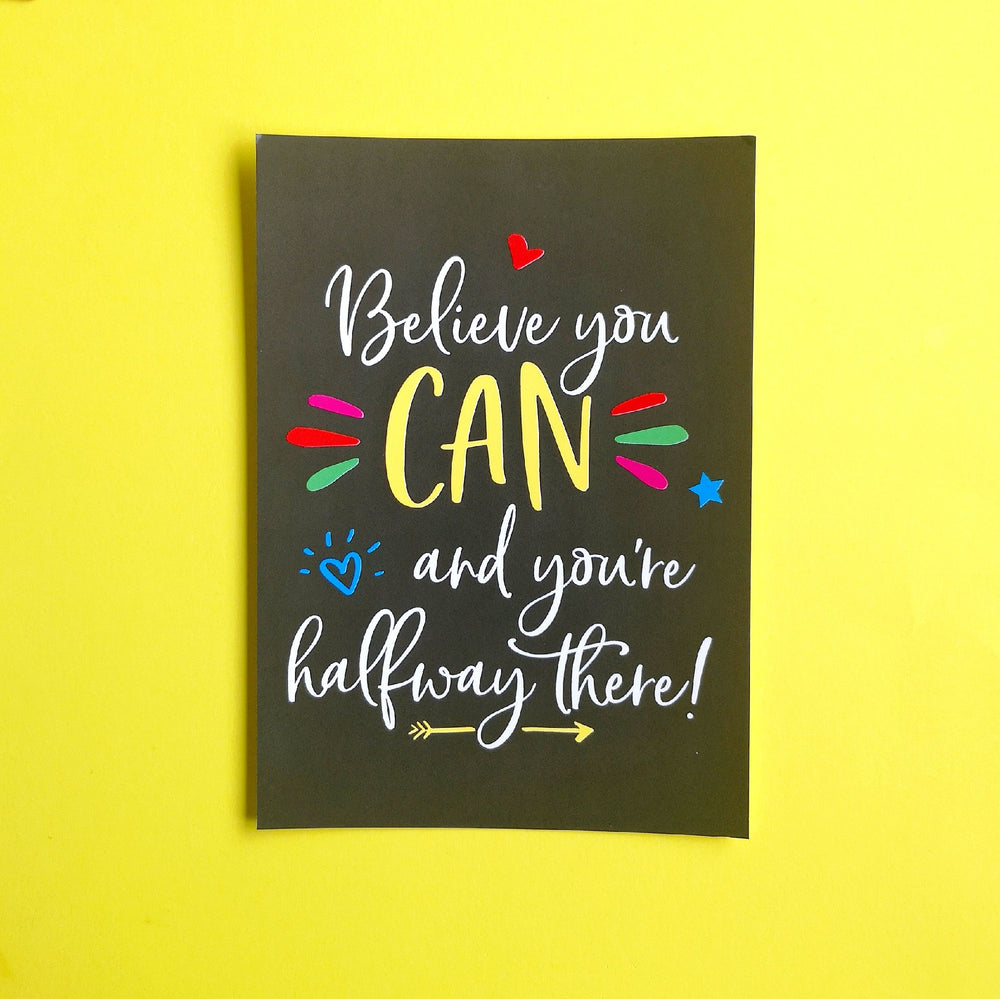 believe you can and you're halfway there postcard print colour your life club