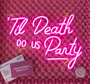 'til death do us party neon sign rental