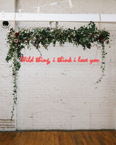 Wild Thing, I Think I Love You - Neon Sign Rental