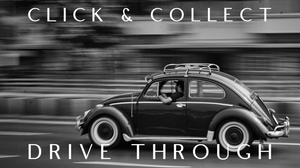 Click & Collect - Drive Through Service