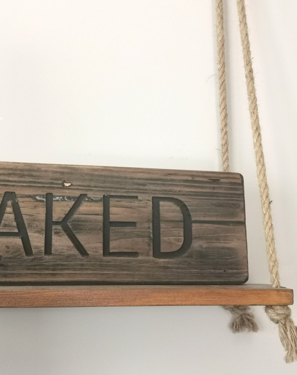 Rustic Wooden Get Naked Sign - The Burrow Interiors