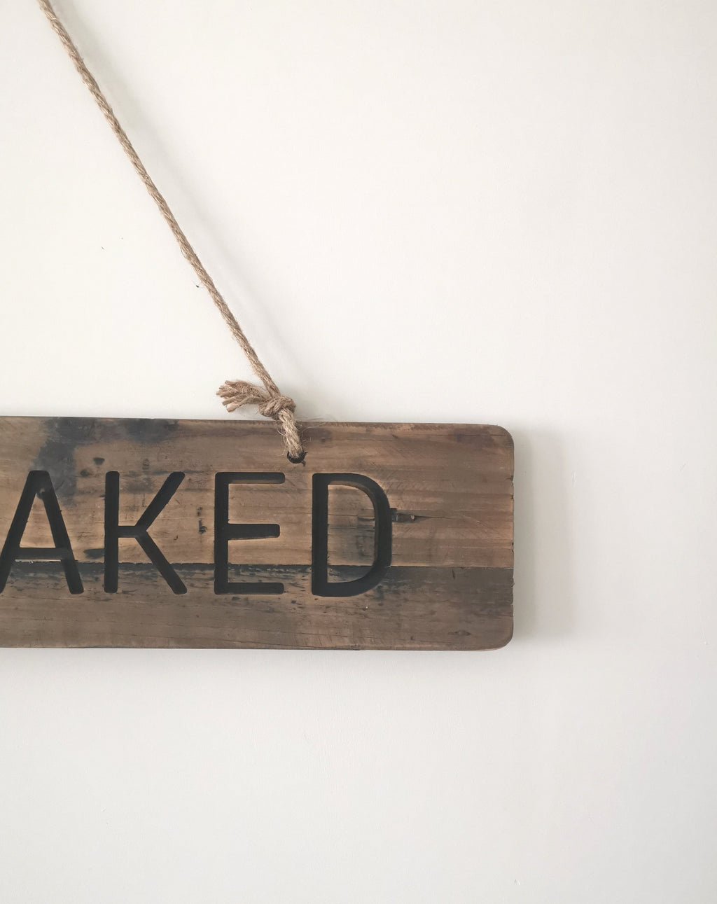Rustic Get Naked sign with Rope - The Burrow Interiors
