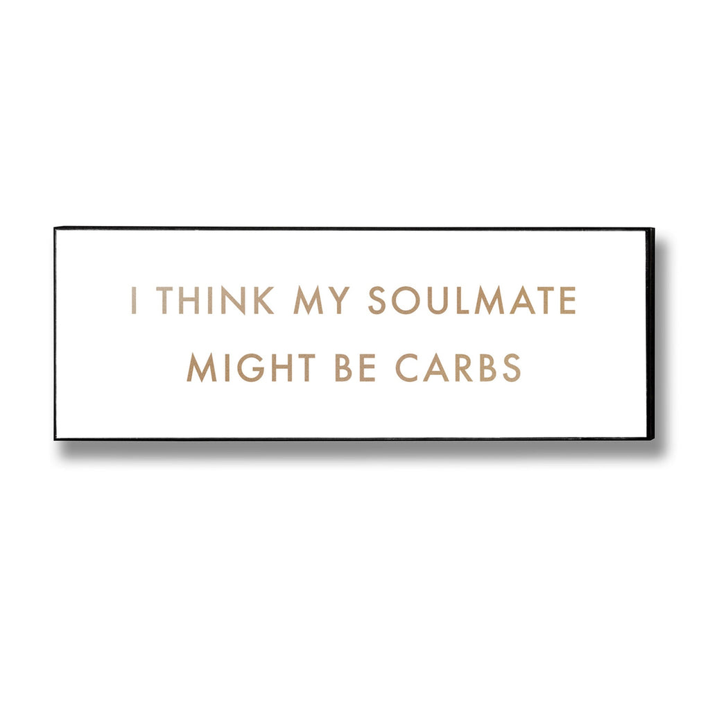 Carbs Soulmate Funny White Wall Plaque - TBI