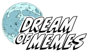 Dream of Memes