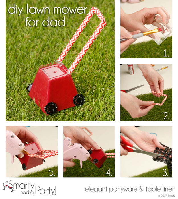 How to make a DIY lawn mower for dad to let him know you love him mower and mower each day. | SmartyHadAParty
