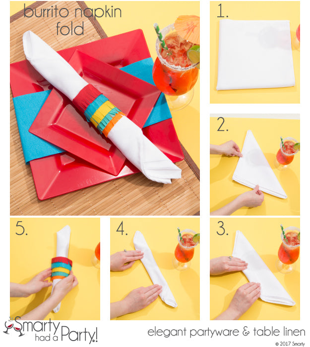 Learn how to fold your napkin burrito style - perfect for Cinco De Mayo! | SmartyHadAParty.com