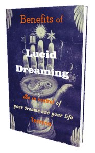 Benefits of Lucid Dreaming - Be in Control of Your Dreams and Your Life