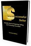 Successful Seller - Valuable Tips for Preparing, Selling and Promoting Your Book
