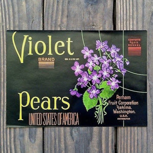 VIOLET PEARS Fruit Crate Box Label 1930s