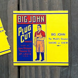 BIG JOHN PLUG CUT Smoke Tobacco Labels 1920s