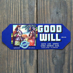 GOOD WILL ORANGES Fruit Crate Citrus Box Label 1950s