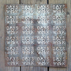 DAYS O WORK TOBACCO MOLD Metal Sign 1920s
