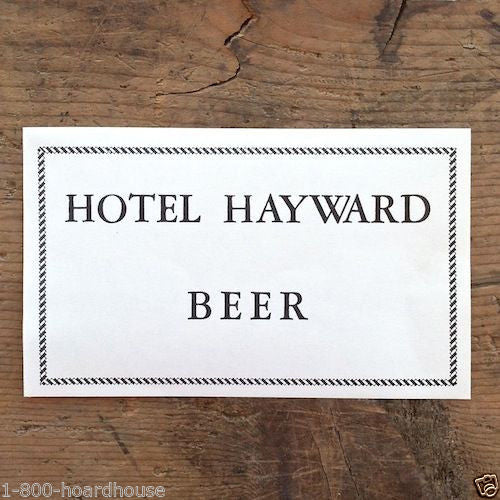 HOTEL HAYWARD Beer Bottle Label 1920s