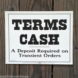 TERMS CASH DEPOSIT REQUIRED Store Cardboard Sign 1900s