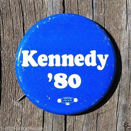 Ted Kennedy DEMOCRATIC PRESIDENTIAL Campaign Pin 1980