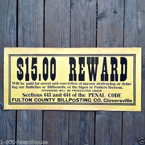 $15.00 REWARD DEFACING PROPERTY Paper Poster 1910