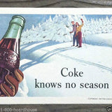 COKE KNOWS NO SEASON Coca Cola Ink Blotter 1947