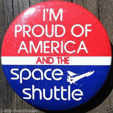 I'M PROUD OF AMERICA Space Shuttle Pin 1980s
