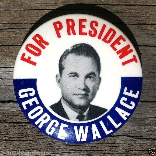 GEORGE WALLACE for PRESIDENT  Pinback Pin 1960s