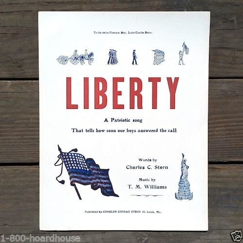 WORLD WAR I LIBERTY Patriotic Sheet Music 1918
