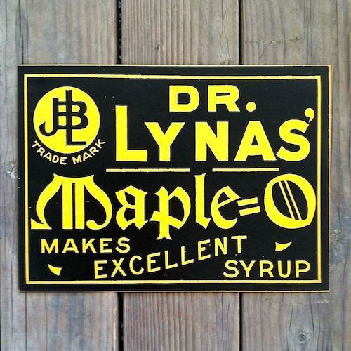 DR. LYNAS MAPLE-O SYRUP Cardboard Sign 1906