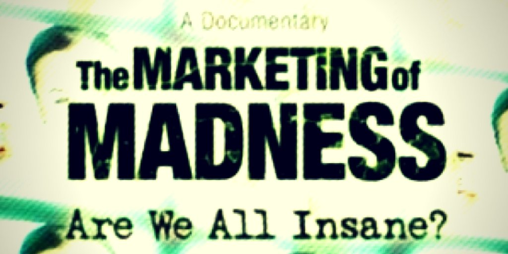 The Marketing of Madness (2012)