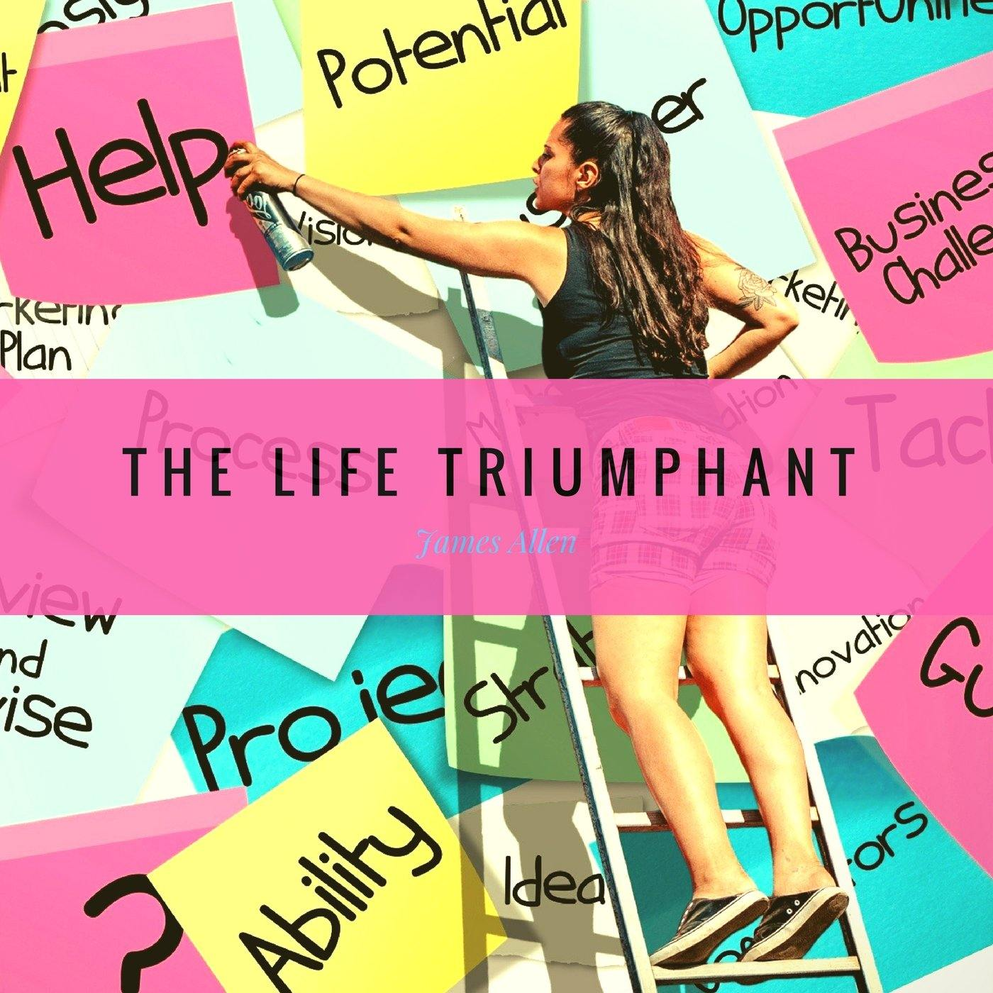 The Life Triumphant (Audiobook) | 22 Lions