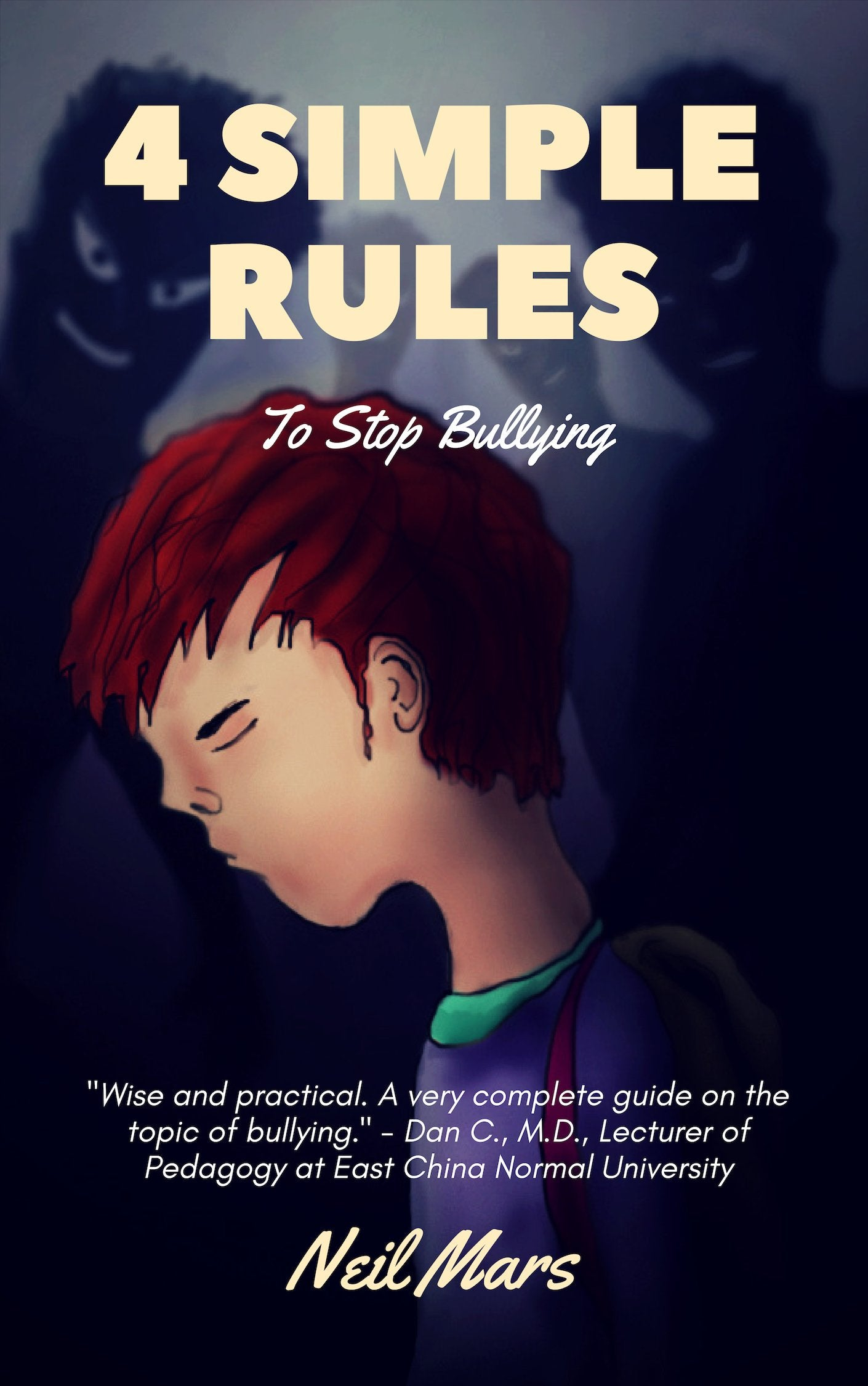 4 Simple Rules to Stop Bullying (ebook) | 22 Lions